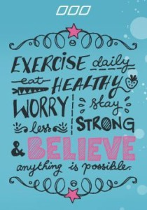 Exercise daily and be healthy